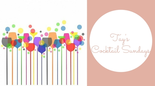 Tay's Cocktail Sundays